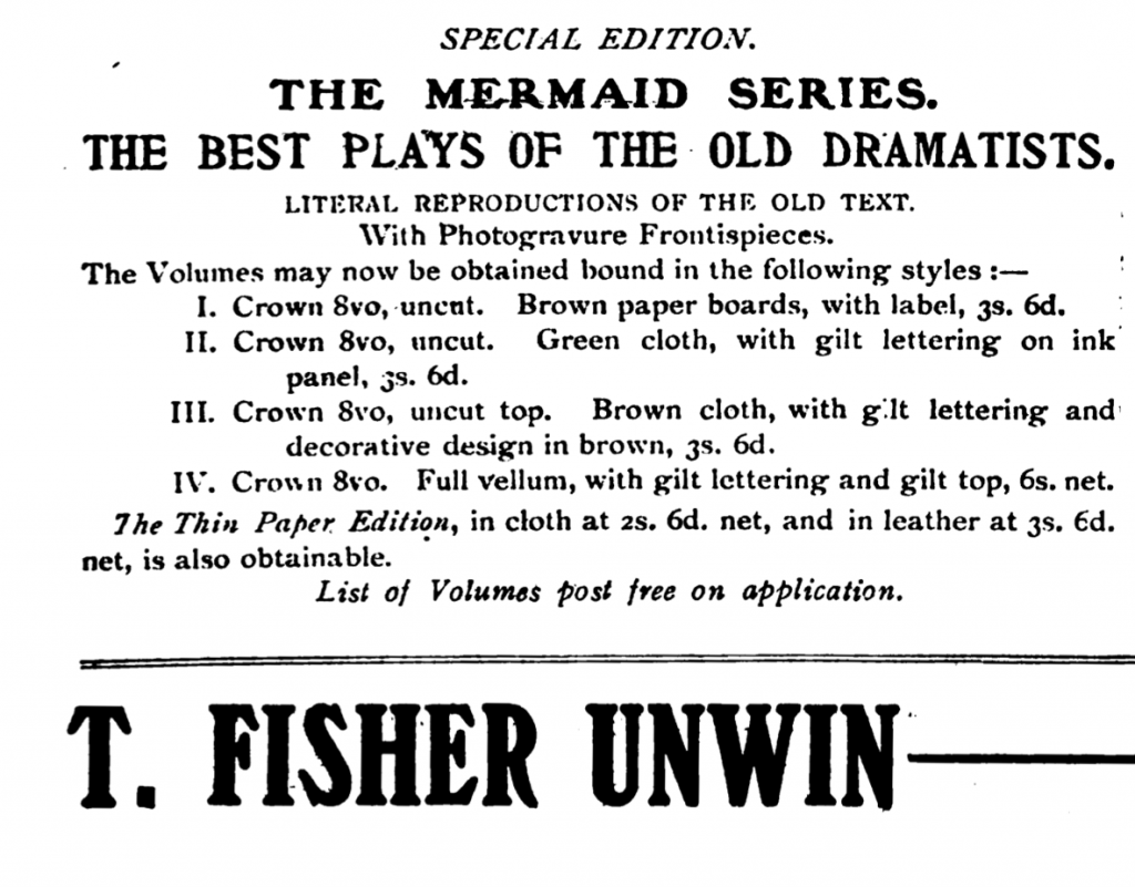 Advertisement for diverse bindings available for the Mermaid Series. From The Publishers' Circular and Booksellers' Record, Volume 87, 1908.
